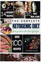 Ketogenic Diet Keto For Beginners Guide Keto 30 Days Meal Plan