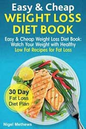 Cook ebooks download ebooks for cooking pdf mobi epub azw3 easy cheap low carb diet book watch your weight with healthy low carb recipes for fat loss 30 day fat loss diet plan 172322586x format epub forumfinder Images
