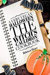 A Very Vegan Halloween by Rebecca Henry