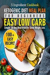 Ketogenic Diet Meal Plan For Beginners By Anna Lane Pdf B08jhb4b2q Cook Ebooks