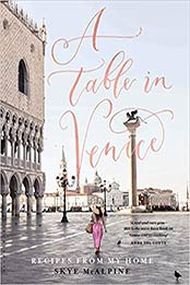 A Table in Venice by Skye McAlpine