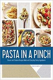 Pasta in a Pinch by Francesca Montillo