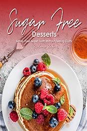 Sugar-Free Desserts by Stephanie Sharp