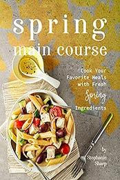 Spring Main Course by Stephanie Sharp