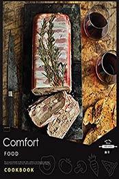 Comfort Food Cookbook: Simple & Healthy British Recipes by Nithish Kumar [PDF:B096YPPQ6W ]