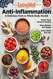 EatingWell Special Edition - Anti - Inflammation [2021, Format: PDF]