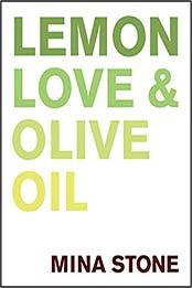 Lemon, Love & Olive Oil by Mina Stone [EPUB:0062973266 ]