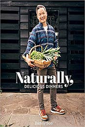 Naturally, Delicious Dinners by Danny Seo [EPUB:1423658264 ]