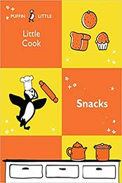 Puffin Little Cook: Snacks by Penguin Random House Australia [EPUB:1760897000 ]
