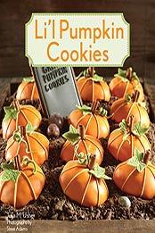 Li'l Pumpkin Cookies by Julia M. Usher [EPUB:B005OVZG2W ]